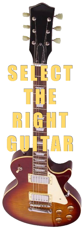 Select The Right Guitar